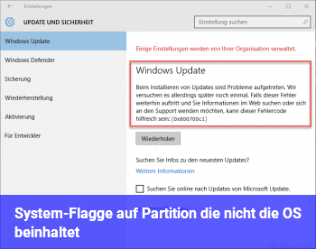 """""""System""""-Flagge auf Partition, die nicht die OS beinhaltet"""