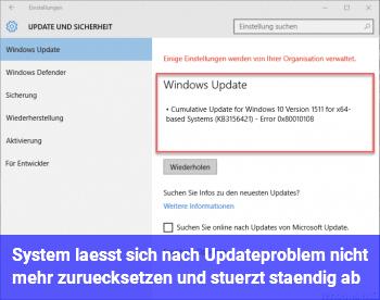 System lässt sich nach Updateproblem nicht mehr zurücksetzen und stürzt ständig ab