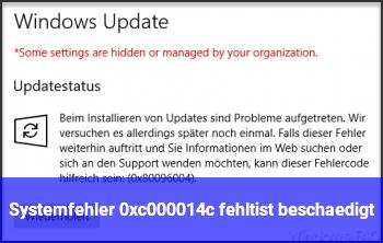 Systemfehler 0xc000014c fehlt/ist beschädigt