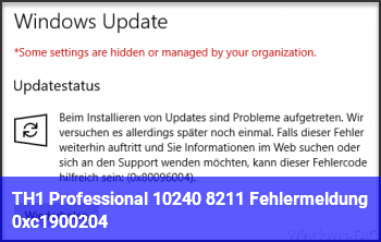 TH1 Professional 10240 – Fehlermeldung: 0xc1900204