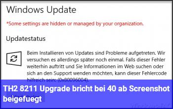TH2 – Upgrade bricht bei 40% ab (Screenshot beigefügt)