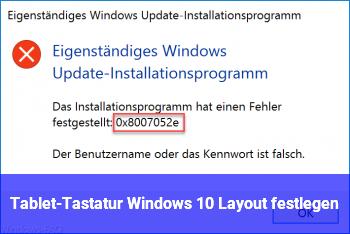 Tablet-Tastatur Windows 10 Layout festlegen