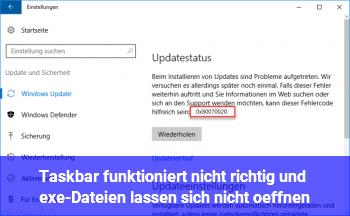 Taskbar funktioniert nicht richtig und .exe-Dateien lassen sich nicht öffnen
