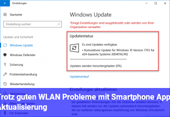 Trotz guten WLAN Probleme mit Smartphone Apps Aktualisierung