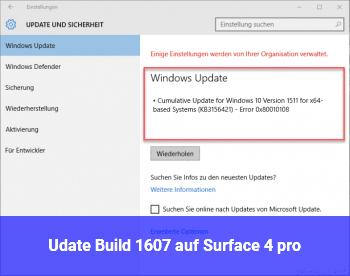 Udate Build 1607 auf Surface 4 pro