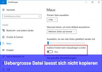 Übergroße Datei läßt sich nicht kopieren