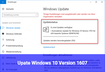 Upate Windows 10 – Version 1607