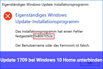 Update 1709 bei Windows 10 Home unterbinden
