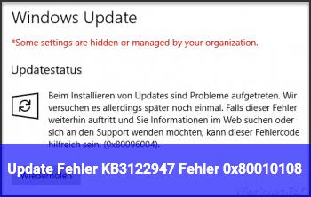 Update Fehler KB3122947 – Fehler 0x80010108