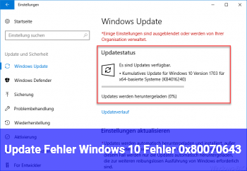 Update Fehler Windows 10 Fehler 0x80070643