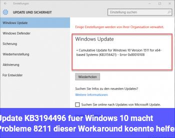 Update KB3194496 für Windows 10 macht Probleme – dieser Workaround könnte helfen