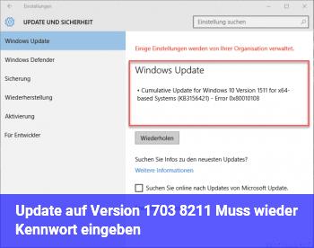 Update auf Version 1703 – Muss wieder Kennwort eingeben.