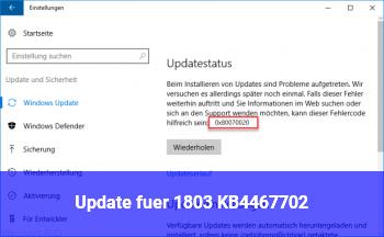 Update für 1803 KB4467702