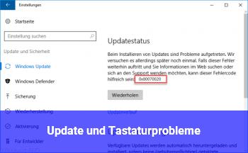 Update und Tastaturprobleme