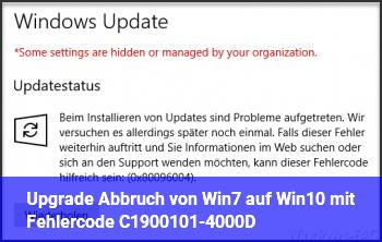 Upgrade Abbruch von Win7 auf Win10 mit Fehlercode C1900101-4000D