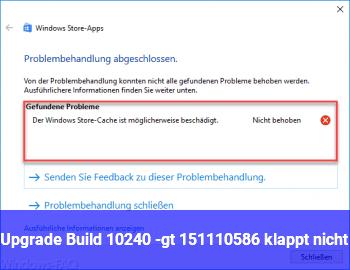 Upgrade Build 10240 -> 1511(10586) klappt nicht
