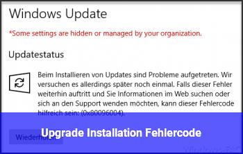 Upgrade Installation Fehlercode