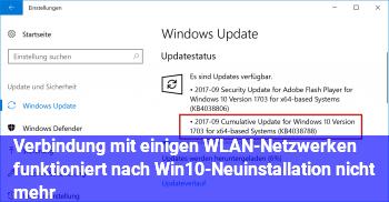 Verbindung mit einigen WLAN-Netzwerken funktioniert nach Win10-Neuinstallation nicht mehr