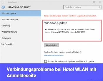 Verbindungsprobleme bei Hotel WLAN mit Anmeldeseite