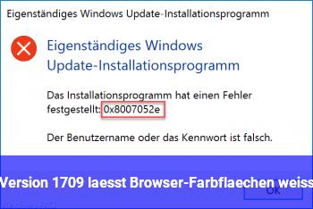 Version 1709 läßt Browser-Farbflächen weiß