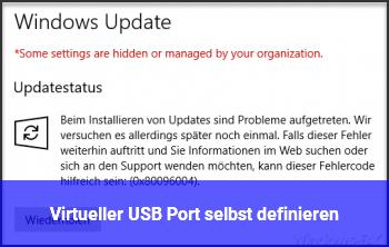 Virtueller USB Port selbst definieren