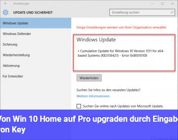 Von Win 10 Home auf Pro upgraden durch Eingabe von Key