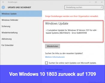 Von Windows 10 1803 zurück auf 1709