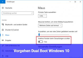 Vorgehen Dual Boot Windows 10