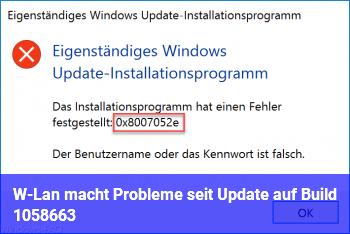 W-Lan macht Probleme seit Update auf Build 10586.63