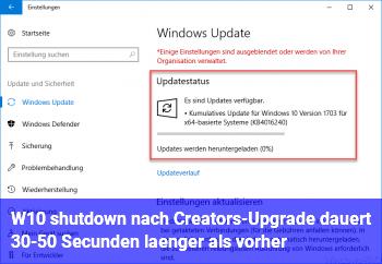 W10 shutdown nach Creators-Upgrade dauert 30-50 Secunden länger als vorher