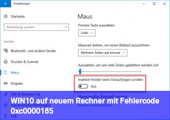 WIN10 auf neuem Rechner mit Fehlercode 0xc0000185