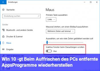 WIn 10 -> Beim Auffrischen des PCs entfernte Apps/Programme wiederherstellen