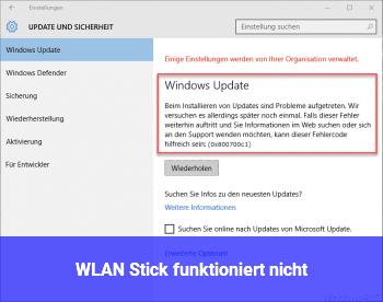 WLAN Stick funktioniert nicht