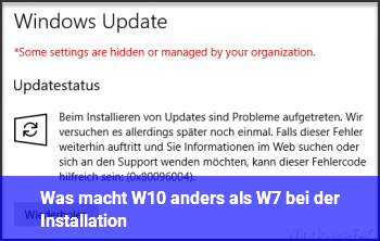 Was macht W10 anders als W7 bei der Installation?