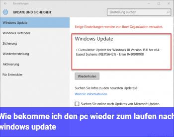 Wie bekomme ich den pc wieder zum laufen nach windows update?