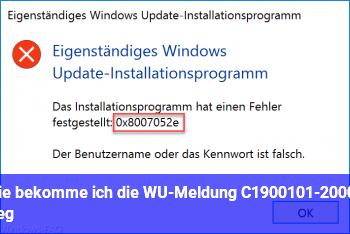 Wie bekomme ich die WU-Meldung C1900101-2000C weg?