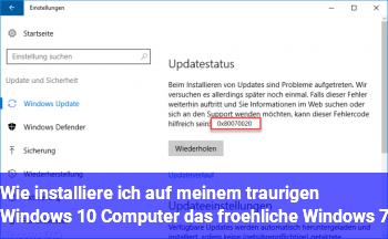 Wie installiere ich auf meinem traurigen Windows 10 Computer das froehliche Windows 7
