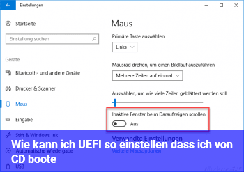 Wie kann ich UEFI so einstellen, dass ich von CD boote