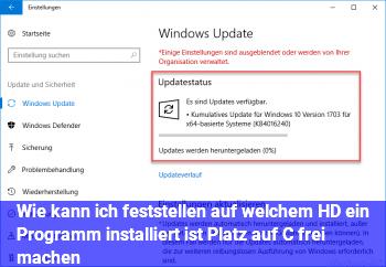 Wie kann ich feststellen auf welchem HD ein Programm installiert ist? Platz auf C frei machen