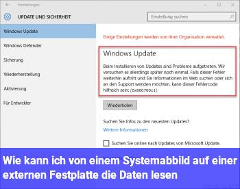 Wie kann ich von einem Systemabbild auf einer externen Festplatte die Daten lesen ?