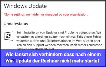 Wie läßt sich verhindern, daß nach einem Win-Update der Rechner nicht mehr startet?