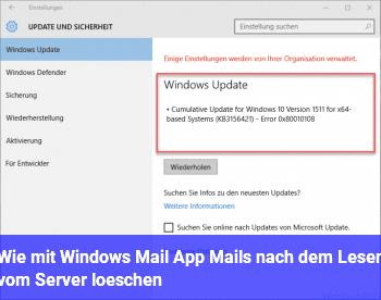 Wie mit Windows Mail App Mails nach dem Lesen vom Server löschen