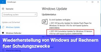 Wiederherstellung von Windows auf Rechnern für Schulungszwecke