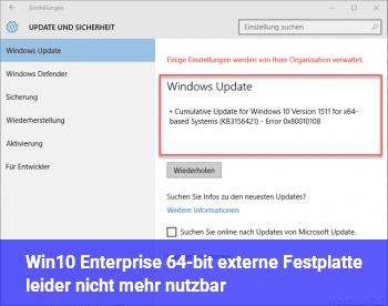 """Win10 Enterprise 64-bit: externe Festplatte """"leider"""" nicht mehr nutzbar"""
