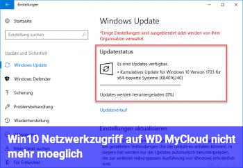 Win10 Netzwerkzugriff auf WD MyCloud nicht mehr möglich
