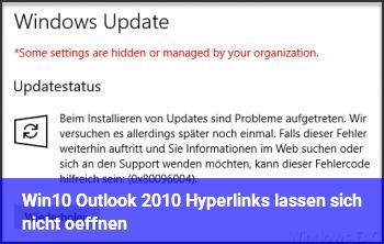 Win10/ Outlook 2010 Hyperlinks lassen sich nicht öffnen