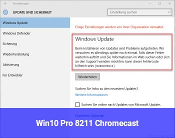 Win10 Pro – Chromecast