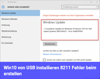Win10 von USB installieren – Fehler beim erstellen