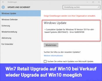 Win7 Retail Upgrade auf Win10, bei Verkauf wieder Upgrade auf Win10 möglich ?