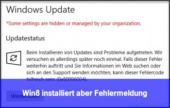 Win8 installiert, aber Fehlermeldung